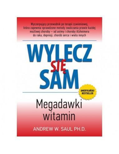 """""""WYLECZ SIĘ SAM. MEGADAWKI WITAMIN"""" BESTSELLER"""