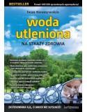 Woda utleniona na straży zdrowia Autor Iwan Nieumywakin
