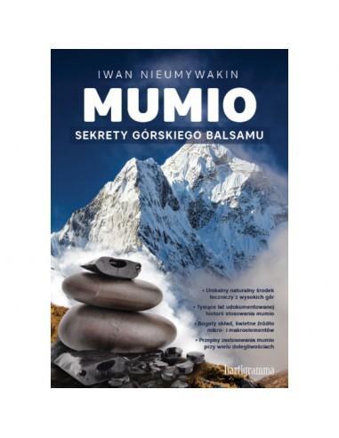 Mumio. Sekrety górskiego balsamu -Iwan Nieumywakin