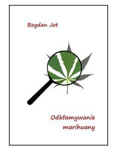 Marihuana Leczy - kiążka bestseller